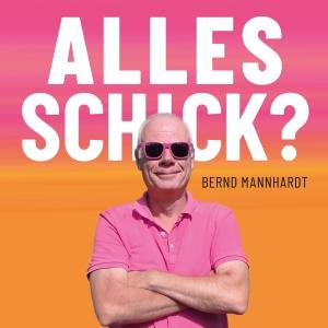 Bernd_Mannhardt_Alles_schick